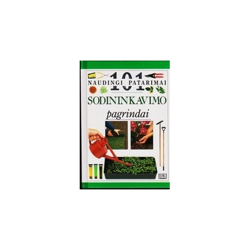 Sodininkavimo pagrindai/ Greenwood Pippa
