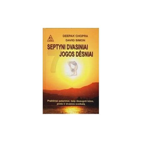 Septyni dvasiniai jogos dėsniai/ Chopra D., Simon D.