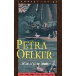 Mirtis prie muitinės/ Oelker P.