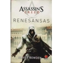 Renesansas. Assassin's Creed/ Bowden O.
