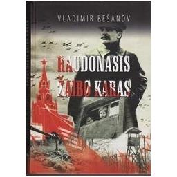 Raudonasis žaibo karas/ Bešanov V.