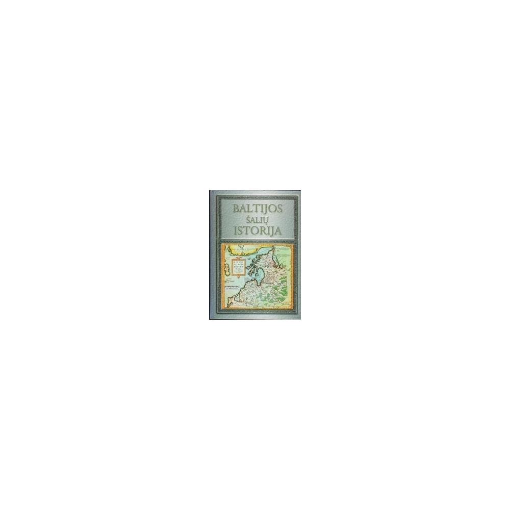 Baltijos šalių istorija/ Kiaupa Z. ir kiti