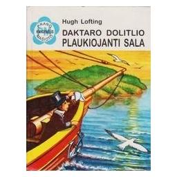 Daktaro Dolitlio plaukiojanti sala/ Loftingas H.