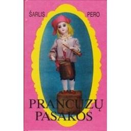 Prancūzų pasakos/ Pero Š.