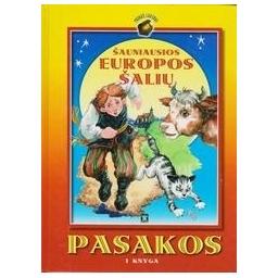 Šauniausios Europos šalių pasakos I knyga/ Sasnauskas P.