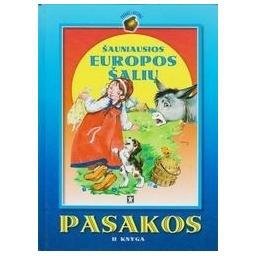 Šauniausios Europos šalių pasakos II knyga/ Sasnauskas P.