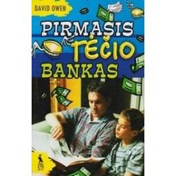 Pirmasis tėčio bankas/ Owen D.