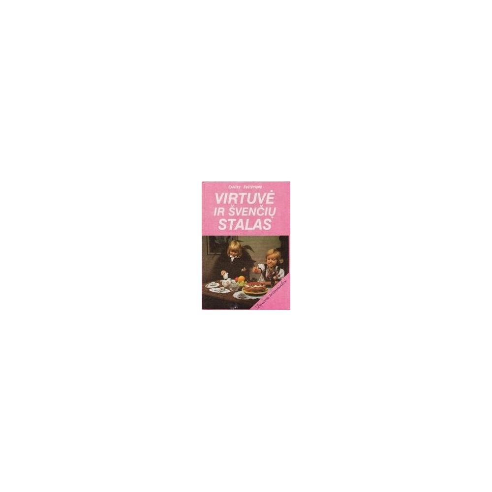Virtuvė ir švenčių stalas/ Račiūnienė E.