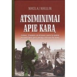 Atsiminimai apie karą/ Nikulin N.