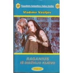 Raganius iš Didžiojo Kijevo (297)/ Vasiljev V.