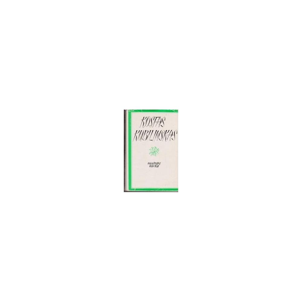 Mažųjų metai (I tomas)/ Kubilinskas K.
