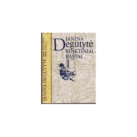 Rinktiniai raštai (2 tomai)/ Degutytė J.