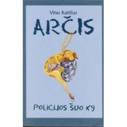 Arčis, policijos šuo K9/ Katilius V.