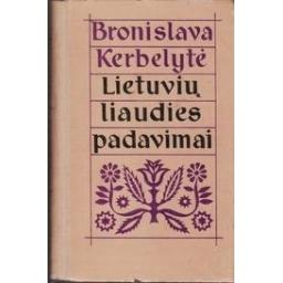 Lietuvių liaudies padavimai/ Kerbelytė B.