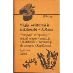 Magija, okultizmas ir krikščionybė/ Menis A.