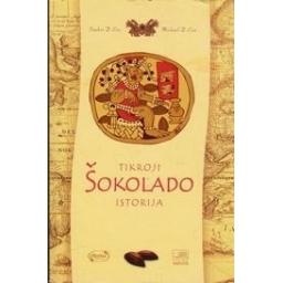 Tikroji šokolado istorija/ Coe Sophie D., Coe Michael D.