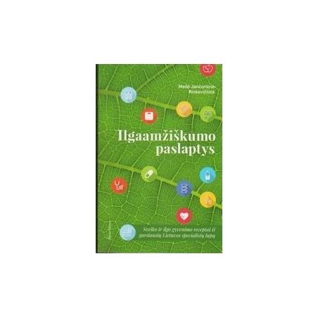 Ilgaamžiškumo paslaptys/ Jančorienė-Rinkevičiūtė M.