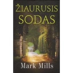 Žiaurusis sodas/ Mills M.
