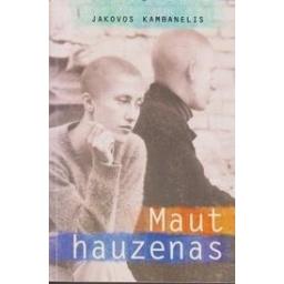 Mauthauzenas/ Kambanelis J.