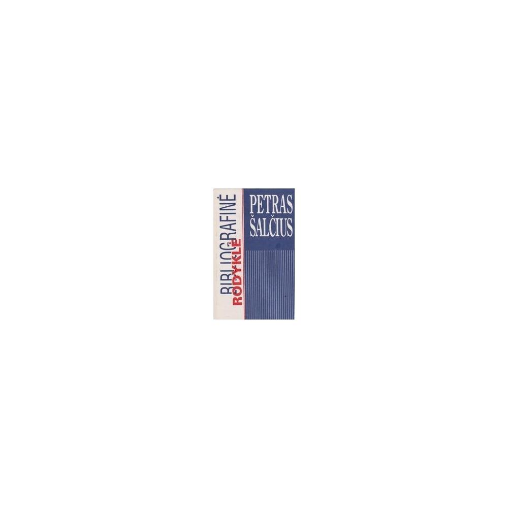 Bibliografinė rodyklė/ Šalčius P.