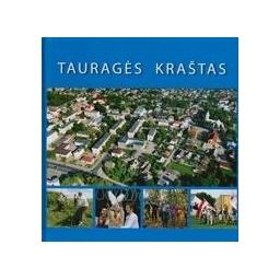 Tauragės kraštas/ Kancevyčius S.