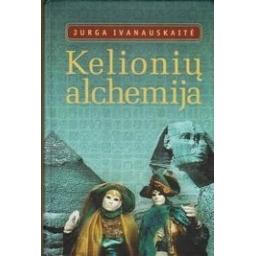 Kelionių alchemija/ Ivanauskaitė J.