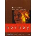 Neurotiška mūsų laikų asmenybė/ Horney K.
