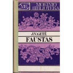 Faustas/ Getė J. V.