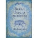 Bardo Bidlio poringės/ Rowling J. K