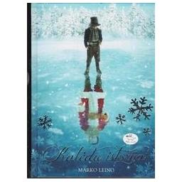 Kalėdų istorija/ Leino M.