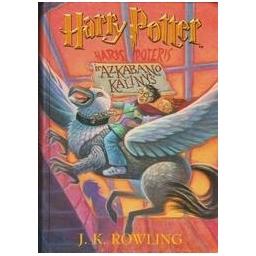 Haris Poteris ir Azkabano kalinys/ Rowling J. K