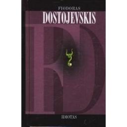 Idiotas/ Dostojevskis F.