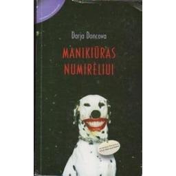 Manikiūras numirėliui/ Doncova D.