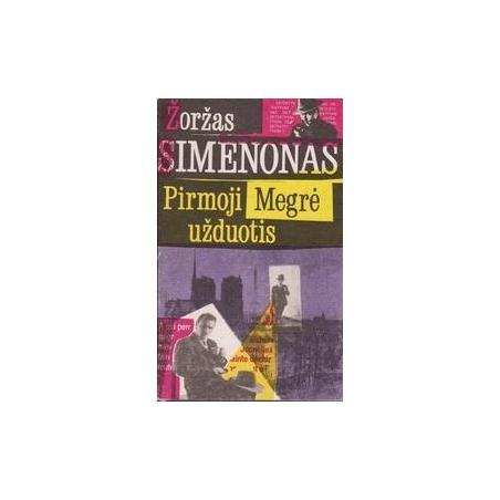 Pirmoji Megrė užduotis/ Simenonas Ž.