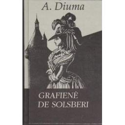 Grafienė de Solsberi/ Diuma A.