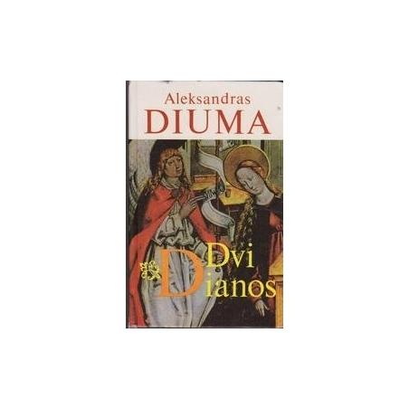 Dvi Dianos/ Diuma A.