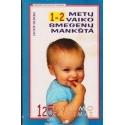 1-2 metų vaiko smegenų mankšta/ Silberg J.