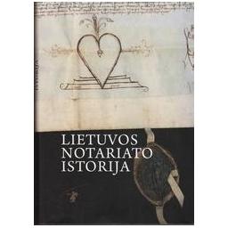 Lietuvos notariato istorija/ Karpavičienė J.