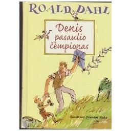 Denis pasaulio čempionas/ Dahl R.