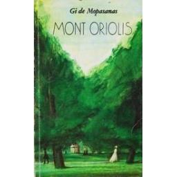 Mont Oriolis/ Mopasanas Gi De