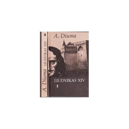Liudvikas XIV (2 dalys)/ Diuma A.
