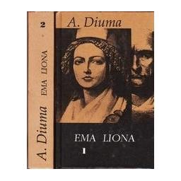Ema Liona (2 dalys)/ Diuma Aleksandras