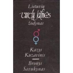 Lietuvių vardų kilmės žodynas/ Kuzavinis K., Savukynas B.