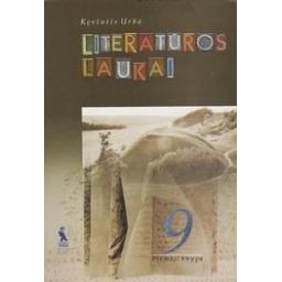 LITERATŪROS LAUKAI 9 kl. (1 knyga)/ Urba K.