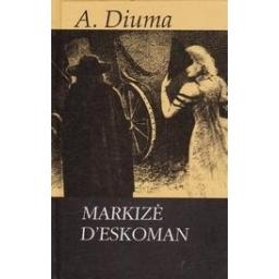 Markizė d'Eskoman/ Diuma A.