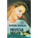 Privatus seklys (IV knyga)/ Chandler R.