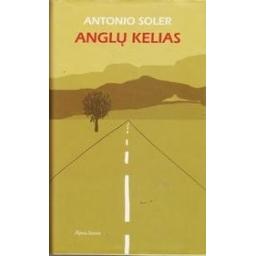 Anglų kelias/ Soler Antonio