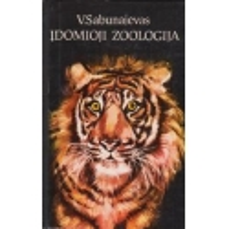 Įdomioji zoologija/ Sabunajevas V.