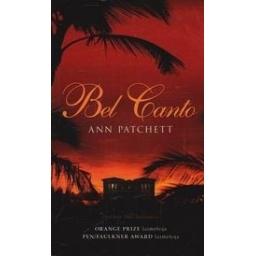 Bel Canto/ Patchett A.