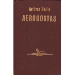 Aerouostas/ Heilis A.